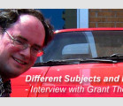 Different Subjects and Mediums – Interview with Grant Thomas