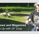 Book, Shows and Magazines – Catching Up with DF Gray