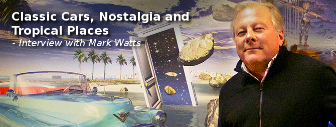 Classic Cars, Nostalgia and Tropical Places – Mark Watts